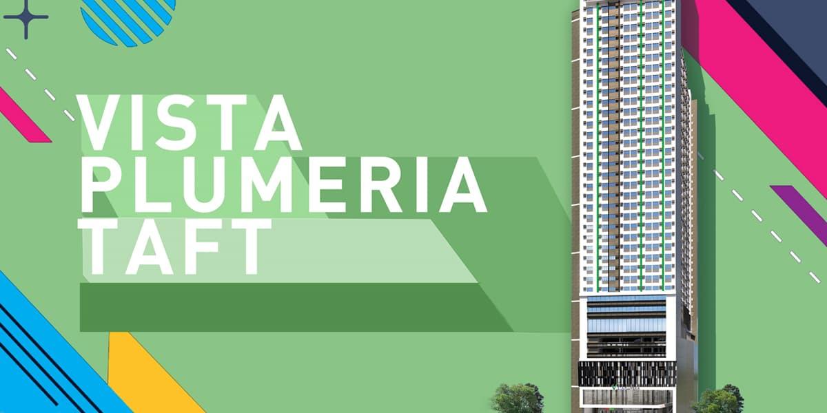Vista Plumeria Heights – Taft Ave, Manila